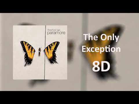 Paramore - The Only Exception [8D Sound]