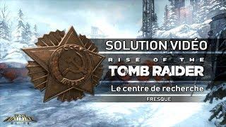 Rise of the Tomb Raider - Collectibles - Le centre de recherche - Fresques