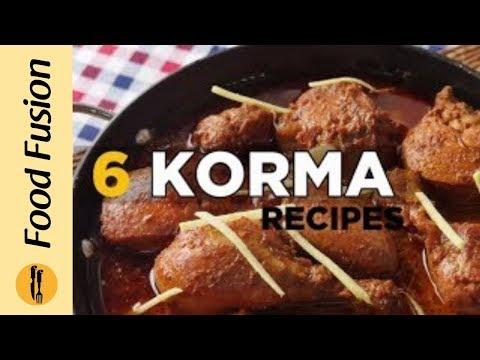 6 Korma Recipes By Food Fusion Eid Special Recipe Youtube