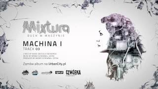 Mixtura - Machina I [Audio]