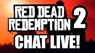Red Dead Redemption 2 LIVE CHAT: Talking Singleplayer & Multiplayer (RDR1 Gameplay)