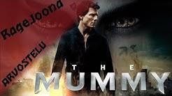 RageJoona // The Mummy (2017) // Leffa-Arvostelu