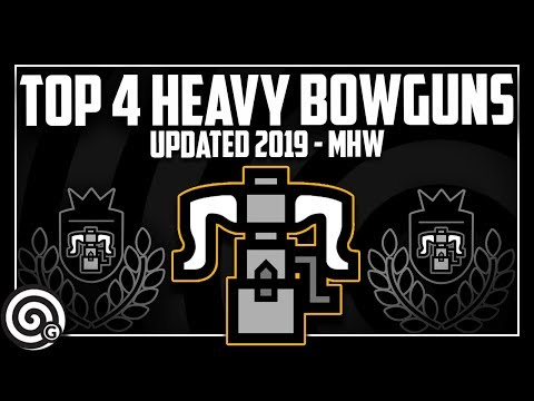 Top 4 Heavy Bowguns + BUILDS (March 2019) | Monster Hunter World thumbnail