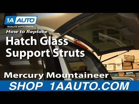 How To Replace Hatch Glass Support Struts 02-10 Mercury Mountaineer
