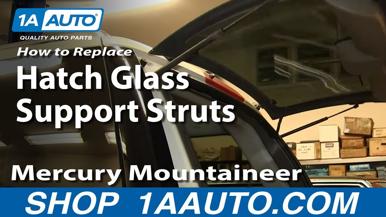 How To Replace Hatch Glass Support Struts 02 10 Mercury