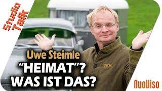 Unsere Heimat - was ist das? TV Schauspieler und Kabarettist Uwe Steimle im NuoViso Talk