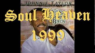 Johnnie Taylor ~ Soul Heaven