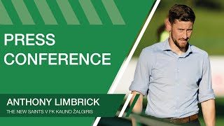Anthony Limbrick - Pre-Match FK Kauno Žalgiris Press Conference - Wednesday 28th July 2021