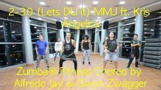 2-30 (Lets DU it) MMJ ft Kris Angelica Zumba® Fitness Choreo by Alfredo Jay & Gwyn