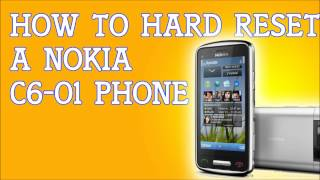 how to hard reset a nokia c6 01 to factory settings