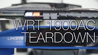 Linksys WRT1900AC Router Teardown and Unboxing - Unpacked
