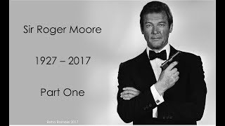 Retro Ramble Podcast Episode - Sir Roger Moore - PART 1