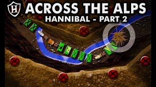 Hannibal (Part 2) - Across the Alps  - Second Punic War