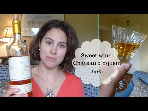 Sweet wine: Chateau d'Yquem 1995