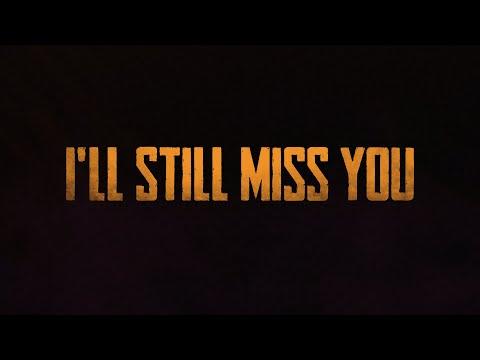 I'll Still Miss You - Kolton Moore