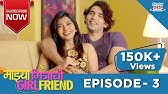 Majhya Mitrachi Girlfriend Episode 4 - EXCLUSIVE Marathi Original
