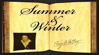 Summer And Winter by Percy Bysshe Shelley - Poetry Reading