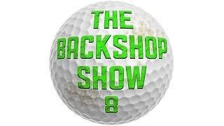 "The Backshop Show, Golf Webseries Episode 6 Part 2 - ""Who"