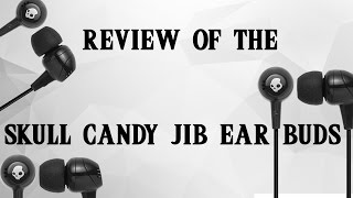 Review of the SkullCandy Jib Earbuds   TechDTV