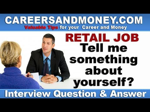 tell-me-something-about-yourself---retail-industry-job-interview-question-and-answer