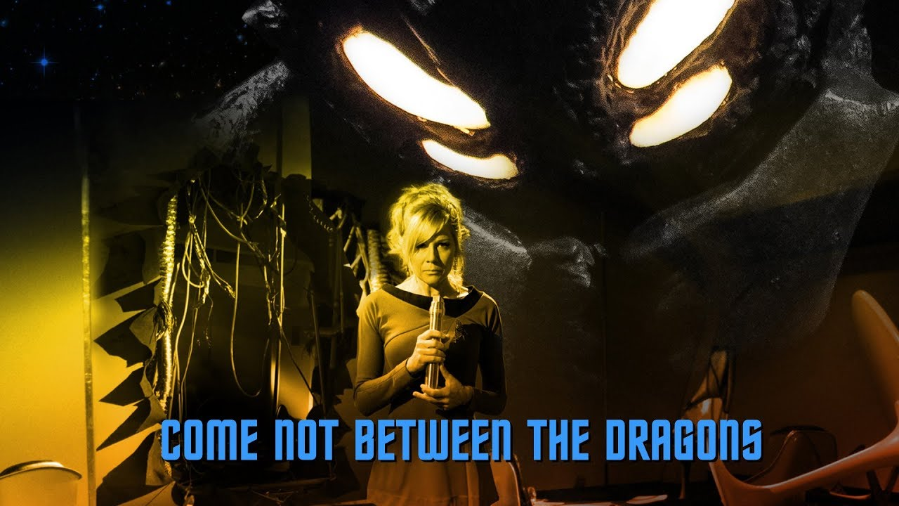 Image result for star trek continues come not between the dragons