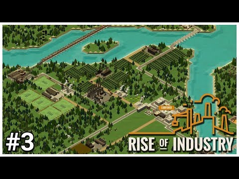 Rise of Industry [Alpha 3] - #3 - It's Ore'll Mine! - Let's Play / Gameplay / Construction