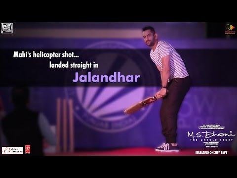 M.S.Dhoni - The Untold Story | Jalandhar...