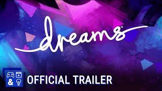 Dreams - Creator Early Access: Create Trailer | PS4