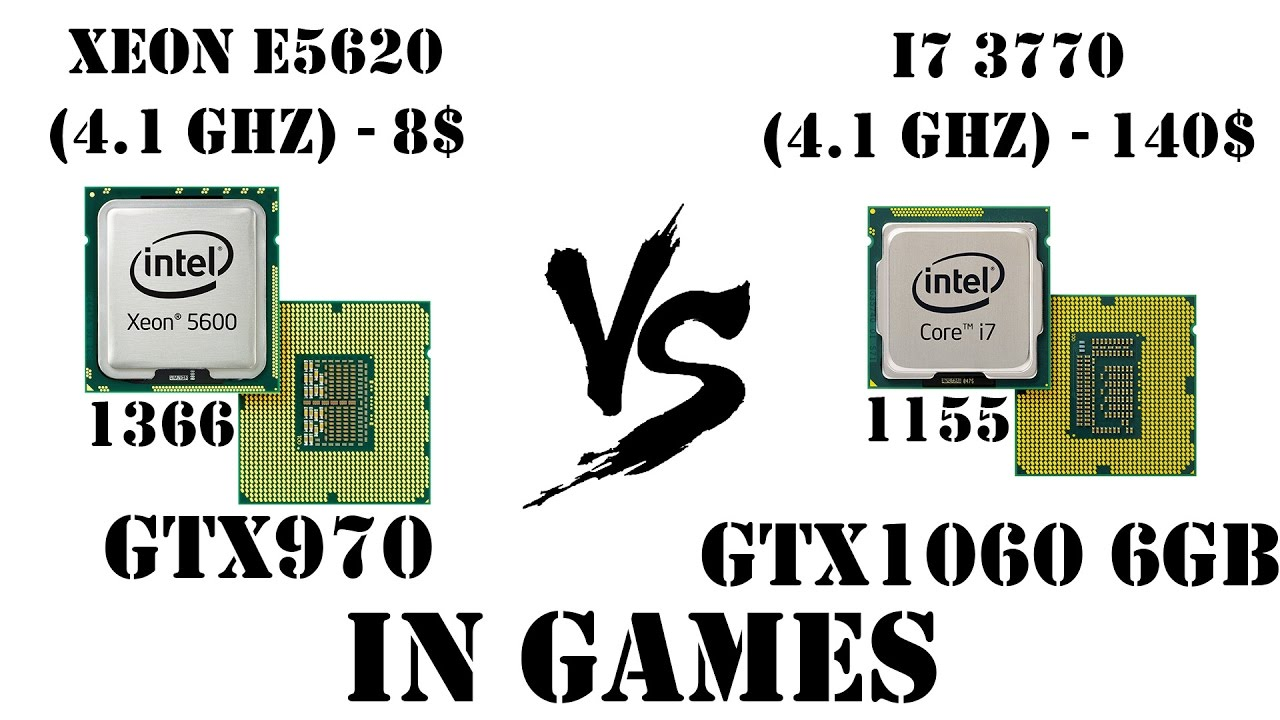 Xeon E5620(1366) vs Core i7 3770(1155), GTX970 vs GTX1060 6GB, Тест в играх