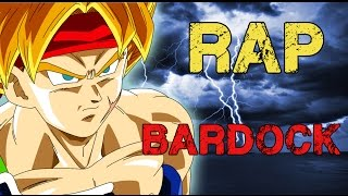 RAP DE BARDOCK | 2016 DRAGON BALL | Doblecero