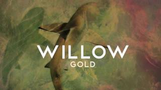 Watch Willow Gold video