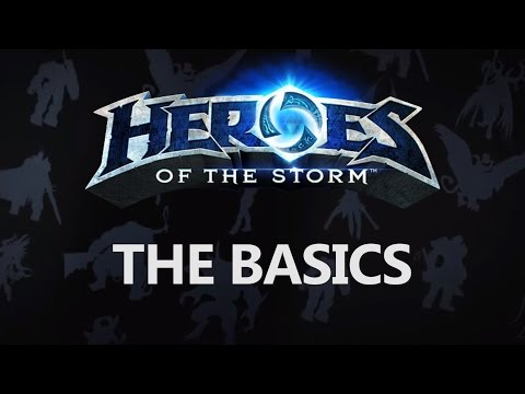 The Basics of Heroes of the Storm