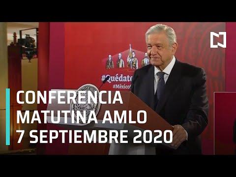 Conferencia matutina AMLO/ 7 de septiembre 2020