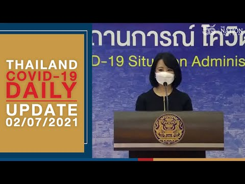 Thailand #COVID19 update on July 2, 2021