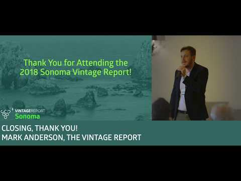 2018 Sonoma Vintage Report - Mark Anderson - Thank You