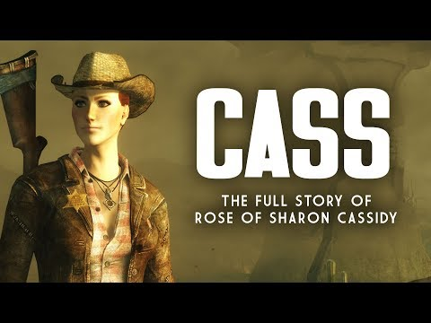 Cass: The Jaded Woman  The Full Story of Rose of Sharon Cassidy  Fallout New Vegas Lore