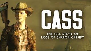 Cass: The Jaded Woman - The Full Story of Rose of Sharon Cassidy - Fallout New Vegas Lore