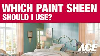 Which Paint Sheen Should I Use? - Ace Hardware