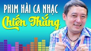 Phim Hài Ca Nhạc Chiến Thắng | Album Cho Vừa Lòng Em - Chiến Thắng 2016