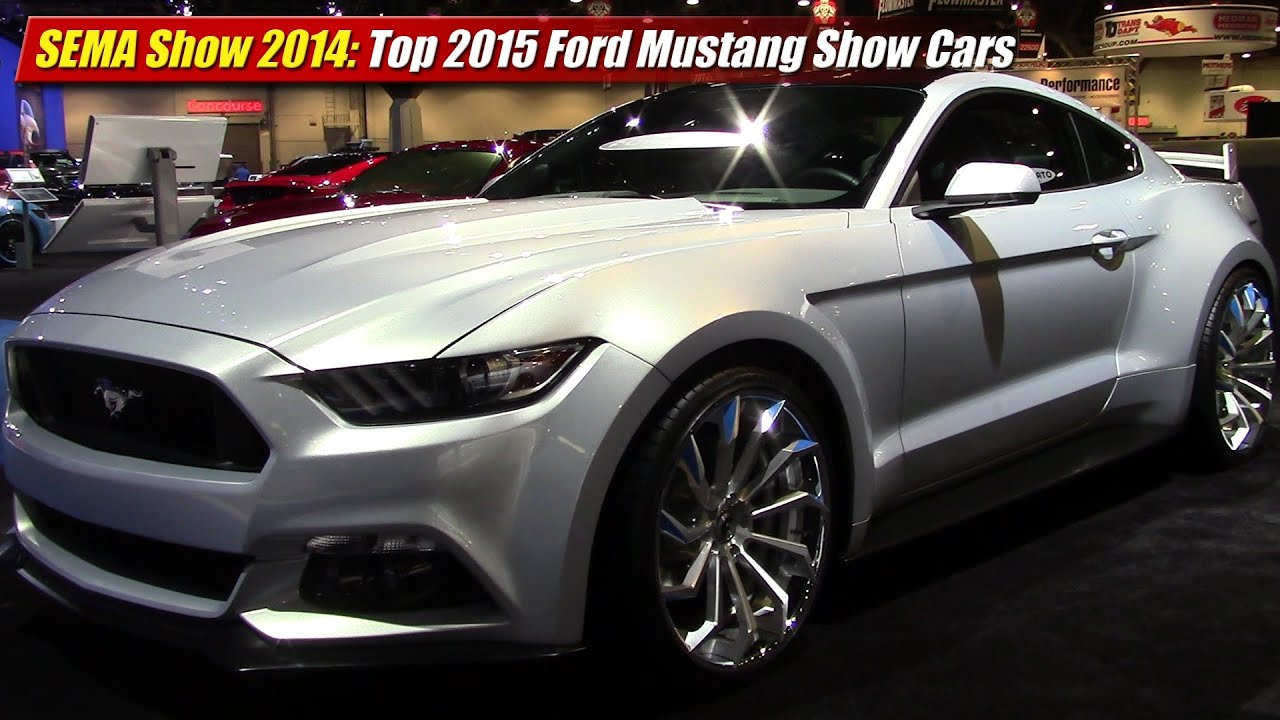 SEMA Show 2014 Top 2015 Ford Mustang Show Cars