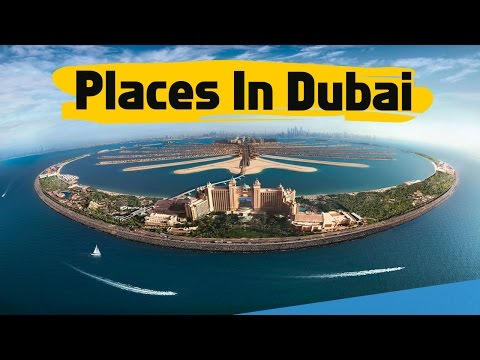 Dubai | Top 10 Places To Visit in Dubai | Tourist Attractions Must See Place