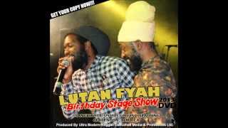 Lutan Fyah Some Bwoy Weak Ina Knees (Rukus Riddim---FireRoyalRecords)
