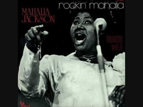 Mahalia Jackon In That Great Gettin' Up Morning