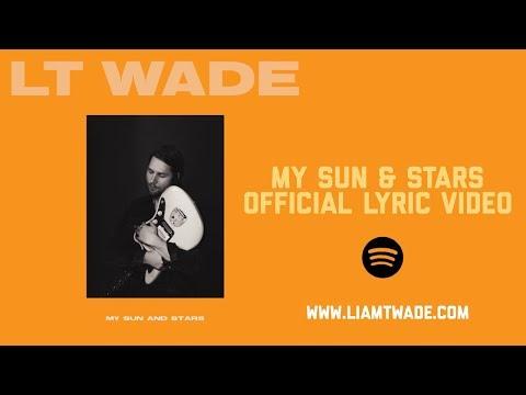 LT WADE - My Sun & Stars