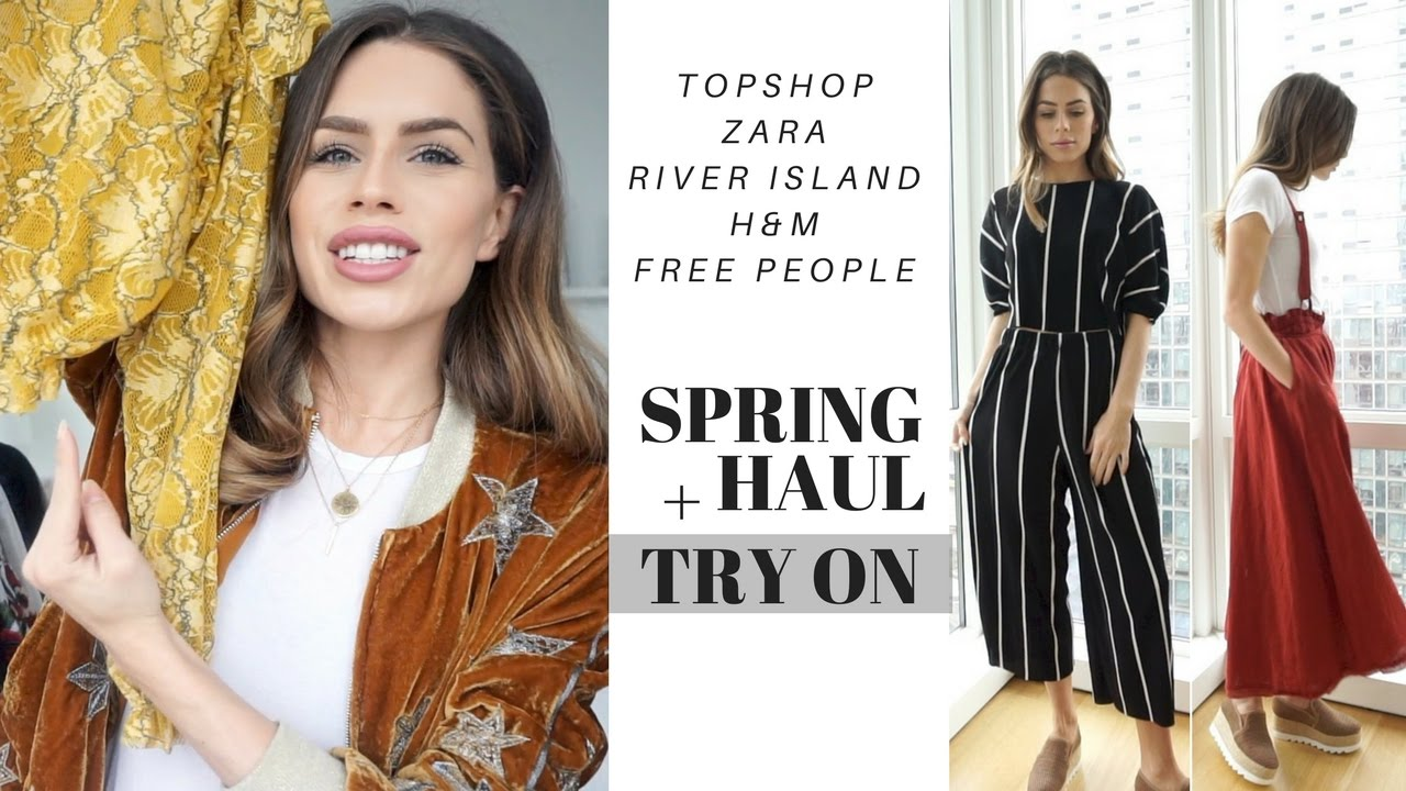 Spring Haul + Try On (River Island + Free People + Topshop + Zara + Steve  Madden)