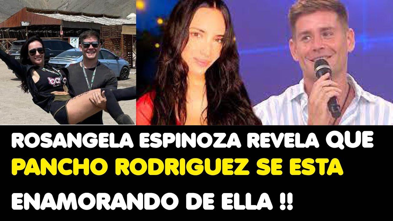 Download ROSANGELA ESPINOZA REVELA QUE PANCHO RODRIGUEZ SE ESTA ENAMORANDO DE ELLA !!