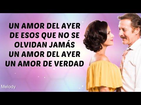 Un Amor del Ayer (Canción de Malena y Pichon) Letra