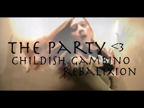 I. the party - childish gambino
