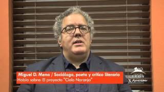 Centro León. Entrevista Miguel D. Mena