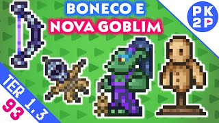 Target Dummy, Goblim Summoner, ShadowFlame Bow e Hex Doll • Terraria 1.3 EP#93